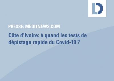 medi1news.com: Côte d'Ivoire: à quand les tests de dépistage rapide du Covid-19?