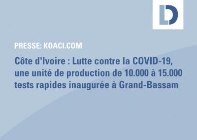 koaci.com: Côte d'Ivoire : Lutte contre la COVID-19, une unité de production de 10.000 à 15.000 tests rapides inaugurée à Grand-Bassam